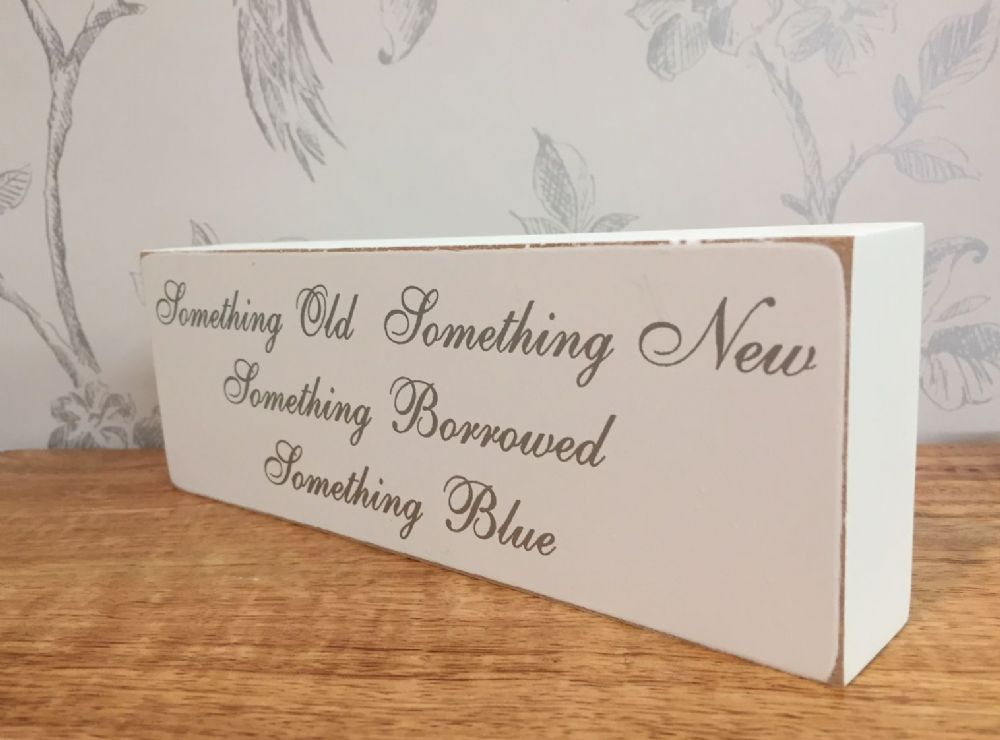 Something Old Something New ~ White Wooden Wall Plaque